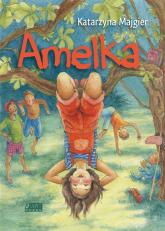 Amelka - Katarzyna Majgier | mała okładka