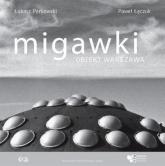 Migawki Obiekt Warszawa - Perkowski Łukasz, Łęczuk Paweł | mała okładka