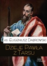 Dzieje Pawła z Tarsu - Eugeniusz Dąbrowski | mała okładka