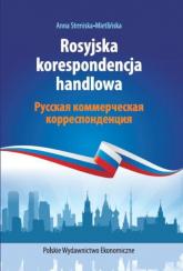 Rosyjska korespondencja handlowa - Anna Strmiska-Mietlińska | mała okładka