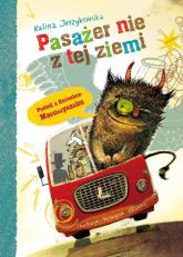 Pasażer nie z tej ziemi - Kalina Jerzykowska   mała okładka
