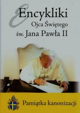Encykliki Ojca Świętego św. Jana Pawła II Pamiątka kanonizacji - Jan Paweł II | mała okładka