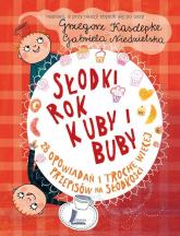 Słodki rok Kuby i Buby - Grzegorz Kasdepke | mała okładka