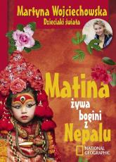 Matina, żywa bogini z Nepalu - Martyna Wojciechowska | mała okładka