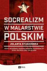 Socrealizm w malarstwie polskim - Jolanta Studzińska | mała okładka