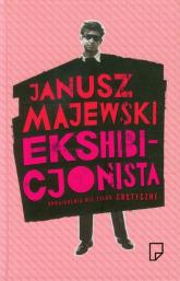 Ekshibicjonista Opowiadania nie tylko erotyczn - Janusz Majewski | mała okładka