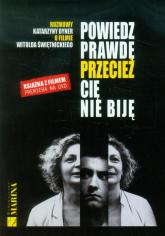 Powiedz prawdę przecież cię nie biję Książka z filmem DVD - Katarzyna Dyner | mała okładka