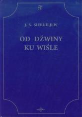 Od Dźwiny ku Wiśle - J.N. Siergiejew | mała okładka