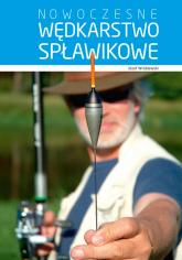Nowoczesne wędkarstwo spławikowe - Józef Wróblewski | mała okładka