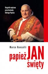 Papież Jan Święty - Marco Roncalli | mała okładka