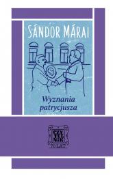 Wyznania patrycjusza - Sandor Marai | mała okładka