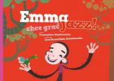 Emma chce grać jazz! - Przemysław Wechterowicz | mała okładka