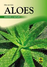 Aloes Zdrowie z natury - Elke Eick   mała okładka