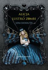 Alicja i lustro zombi - Gena Showalter | mała okładka