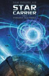 Star Carrier Tom 5 Ciemna materia - Ian Douglas | mała okładka
