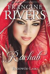 Rodowód Łaski Rachab 2 - Francine Rivers   mała okładka