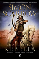 Orły imperium 7 Rebelia - Simon Scarrow | mała okładka