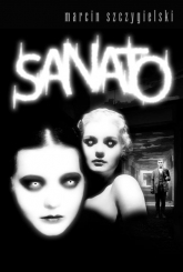 Sanato - Marcin Szczygielski | mała okładka
