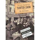 Tamten Lwów Tom 4 + DVD My, lwowianie - Witold Szolginia | mała okładka