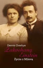 Zakochany Einstein Życie z Milevą - Dennis Overbye   mała okładka