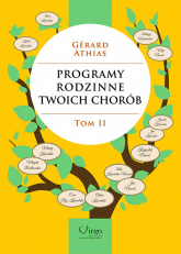 Programy rodzinne twoich chorób Tom 2 - Gerard Athias   mała okładka