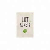 Lot komety - Anna Onichimowska | mała okładka