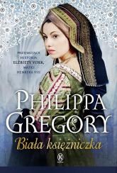 Biała księżniczka - Philippa Gregory | mała okładka