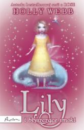 Lily i błyszczące smoki - Holly Webb | mała okładka