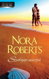 Szukając marzeń - Nora Roberts | mała okładka