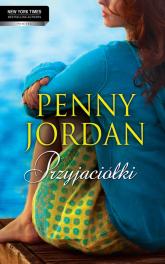 Przyjaciółki - Penny Jordan | mała okładka