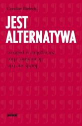 Jest alternatywa - Czesław Bielecki | mała okładka