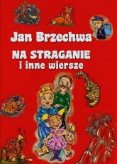Na straganie i inne wiersze - Jan Brzechwa | mała okładka
