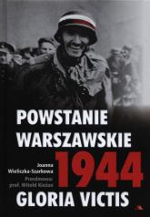 Powstanie Warszawskie 1944 Gloria Victis + CD - Joanna Wieliczka-Szarkowa | mała okładka