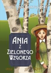 Ania z Zielonego Wzgórza - Montgomery Lucy Maud   mała okładka
