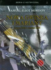 Nowa Gwinea Mariany marzec 1944 - sierpień 1944 - Morison Samuel Eliot | mała okładka