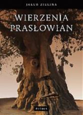 Wierzenia prasłowian - Jakub Zielina | mała okładka