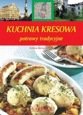Kuchnia kresowa potrawy tradycyjne - Barbara Jakimowicz-Klein | mała okładka