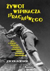 Żywot wspinacza strachliwego - Jacek Kamler   mała okładka
