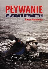 Pływanie w wodach otwartych - Steven Munatones | mała okładka