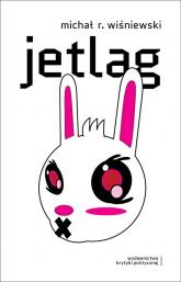 Jetlag - Wiśniewski Michał R   mała okładka