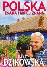 Polska znana i mniej znana - Elżbieta Dzikowska | mała okładka