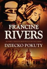 Dziecko pokuty - Francine Rivers   mała okładka