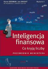 Inteligencja finansowa Co kryją liczby. Przewodnik menedżera - Berman Karen, Knight Joe | mała okładka