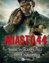 Miasto 44 - Marcin Mastalerz | mała okładka