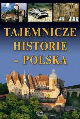 Tajemnicze historie Polska - Joanna Werner   mała okładka