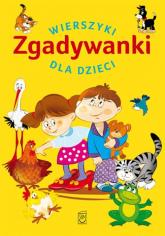 Zgadywanki Wierszyki dla dzieci - Anna Edyk-Psut   mała okładka