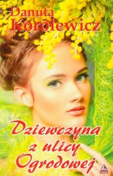 Dziewczyna z ulicy Ogrodowej - Danuta Korolewicz | mała okładka
