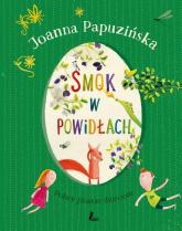 Smok w powidłach - Joanna Papuzińska | mała okładka