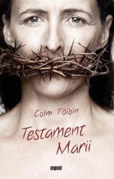 Testament Marii - Colm Tóibín   mała okładka