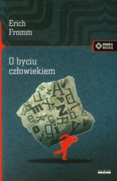 O byciu człowiekiem - Erich Fromm | mała okładka